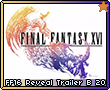 FF16 Reveal Trailer B